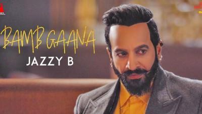 Jazzy B - Bamb Gaana song Harj Nagra & Fateh