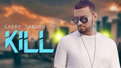 Kill Full Song - Garry Sandhu - Latest Punjabi Song 2017