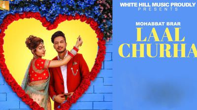 Laal Churha song Mohabbat Brar