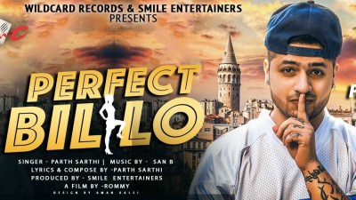 New Punjabi Song 2017 PERFECT BILLO PARTH SARTHI