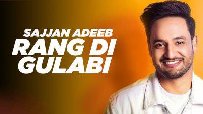 Rang Di Gulabi song Sajjan Adeeb