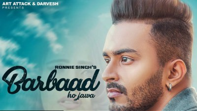 Ronnie Singh - BARBAAD (Full Song)