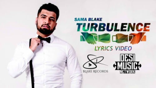 Sama Blake - TURBULENCE FULL SONG 2017