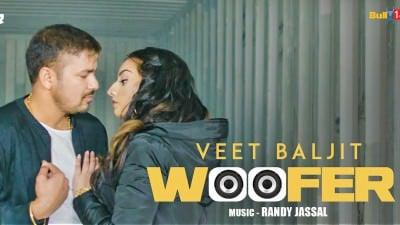 Woofer - Veet Baljit feet Randy Jassal
