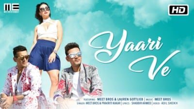 Yaari Ve song Meet Bros Lauren Gottlieb