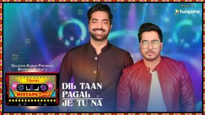 Dil Taan Pagal Je Tu NaT-Series Mixtape Punjabi