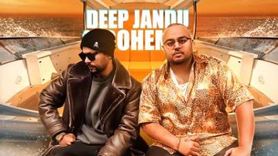 Goodlife song deep Jandu FT. Bohemia Abrina
