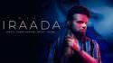 Iraada Miel (Full Song) Jeona