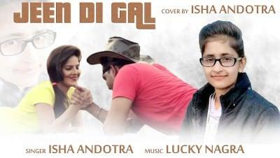 JEEN DI GAL COVER SONG iSHA ANDOTRA