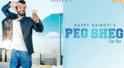 Peg Sheg (Full Song) Happy Raikoti