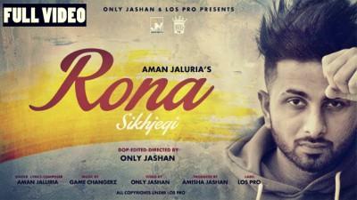 Rona Sikhjegi-Aman Jaluria Feat. Game Changerz