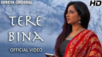 Tere Bina (Single) - Official Video - Shreya Ghoshal