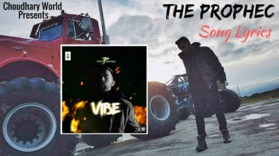 The Prophec - Vibe Song Lyrics