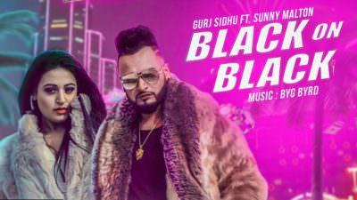 Black On Black song Gurj Sidhu feat. Sunny Malton