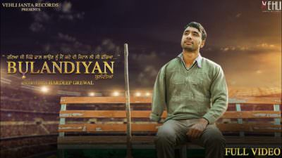 Bulandiyan - Hardeep Grewal (Full Song)