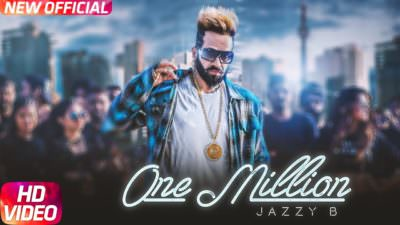 One Million song lyrics Jazzy B ft. DJ Flow