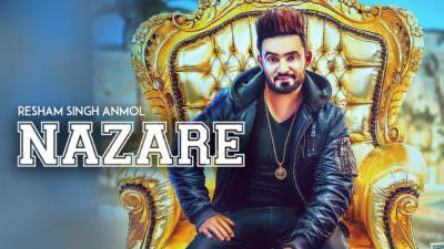 Resham Singh Anmol: Nazare (Full Song)