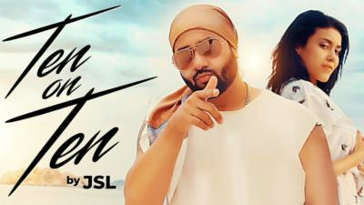 Ten On Ten song lyrics by JSL Singh
