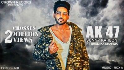 AK 47 LYRICS - Sunny Kahlon Ft  Bhumika Sharma