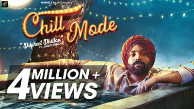 Chill Mode song Dilpreet Dhillon