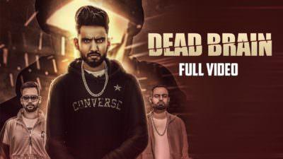 Dead Brain | Luckky Sethi Feat. Raja Game Changerz