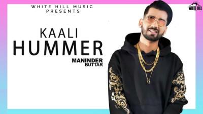 Kaali Hummer song Maninder Buttar