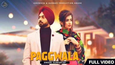 PAGG WALA (Full Song) Gurpartap