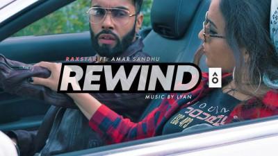 Raxstar ft Amar Sandhu - Rewind