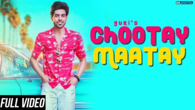 Chootay Maatay - GURI (Full Song) J Star