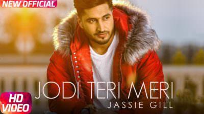 Jodi Teri Meri song Jassi Gill