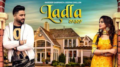Ladla song Hardeep Sarpanch, Deepak Dhillon