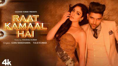 Raat Kamaal Hai Guru Randhawa & Khushali Kumar