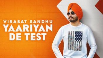 YAARIYAN DE TEST - Virasat Sandhu