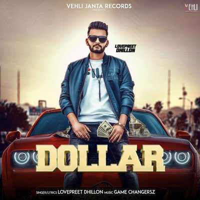 Dollar -Lovepreet Dhillon