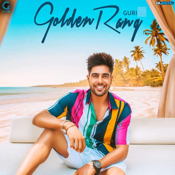 GOLDEN RANG - GURI (Full Song)