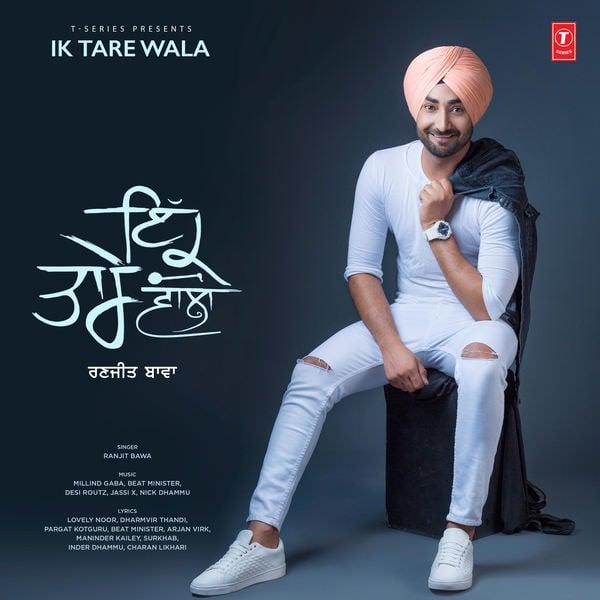 Ik Tare Wala (by Ranjit Bawa)