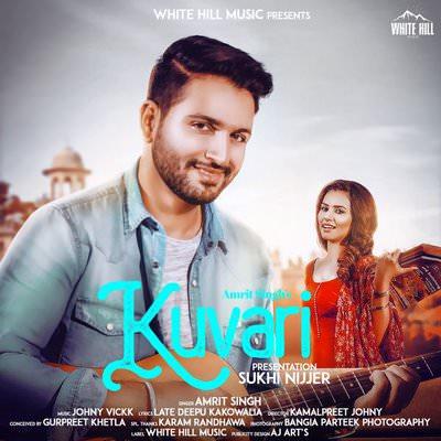 Kuvari - Single Amrit Singh