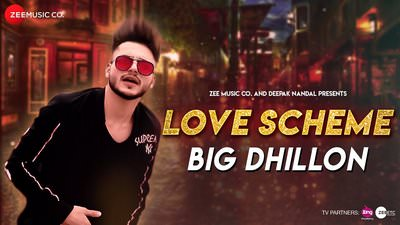LOVE SCHEME LYRICS – Big Dhillon