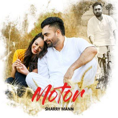 Motor - Single (by Sharry Mann)