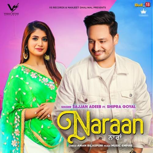 Naraan - Sajjan Adeeb Shipra Goyal