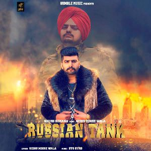 Russian Tank song lyrics (feat. Sidhu Moose Wala) - Single (by Khush Romana)(1)