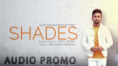 SHADES song GUPZ SEHRA (1)