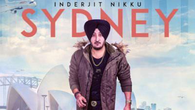 Sydney: Inderjit Nikku (Full Song)