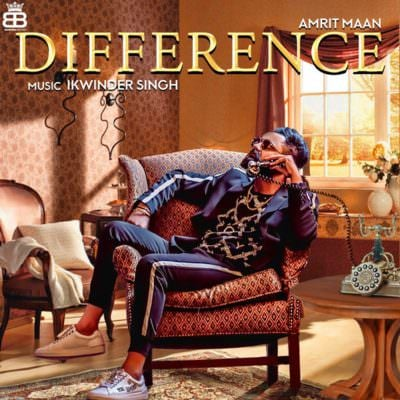 Amrit Maan - Difference (1)
