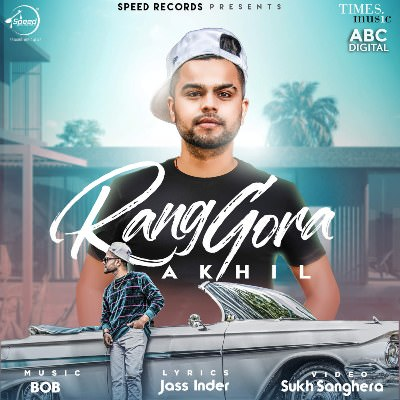 Rang Gora (with Bob) - Akhil (1)