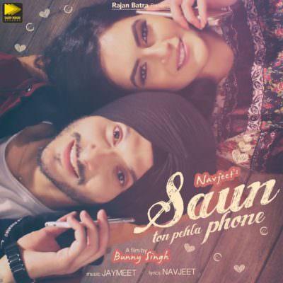 Saun Ton Pehla Phone - Single (by Navjeet) (1)