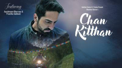 Ayushmann Khurrana - Chan Kitthan