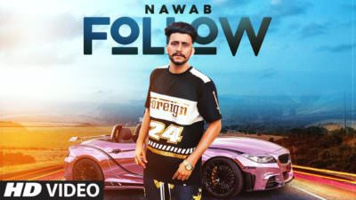 Follow Nawab (Full Song) Mista Baaz