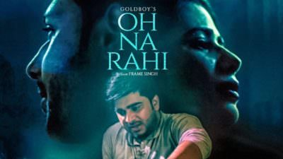 Oh Na Rahi Goldboy (Full Song) Nirmaan