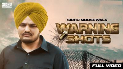 Warning Shots Sidhu Moose Wala (Official Song)